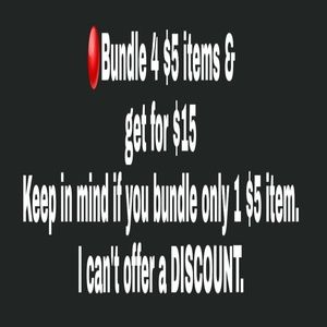 🔴Bundle 4 $5.00 items and get for $15.00